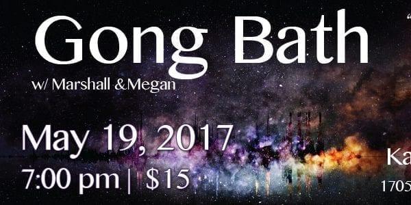 May Gong Bath at Karma